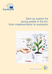 Start-up support for young people in the EU: From implementation to evaluation