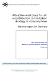 Attractive workplace for all: a contribution to the Lisbon strategy at company level - National report for Germany