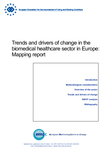 Trends and drivers of change in the biomedical healthcare sector in Europe: Mapping report