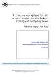 Attractive workplace for all: a contribution to the Lisbon strategy at company level - National report for Italy