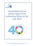 Consolidated annual activity report of the Authorising Officer for the year 2015