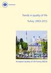 Trends in quality of life – Turkey: 2003–2012