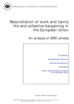Reconciliation of work and family life and collective bargaining in the European Union: An analysis of EIRO articles