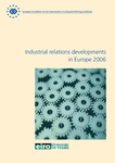 Industrial relations developments in Europe 2006