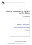 Age and employment in the New Member States: Summary