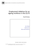 Employment initiatives for an ageing workforce in the EU15: Summary