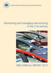 ERM Annual Report 2013: Monitoring and managing restructuring in the 21st century