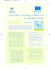 Perceptions of living conditions in an enlarged Europe (résumé)