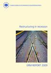 ERM Report 2009: Restructuring in recession