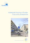Inadequate housing in Europe: Costs and consequences