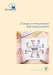 Changes in remuneration and reward systems