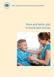 More and better jobs in home-care services