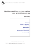 Working conditions in the acceding and candidate countries (summary)