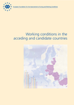 Working conditions in the acceding and candidate countries (report)
