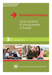 Foundation Findings: Social situation of young people in Europe
