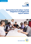 Approaches to the labour market integration of refugees and asylum seekers