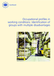Occupational profiles in working conditions: Identification of groups with multiple disadvantages
