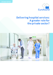 Delivering hospital services: A greater role for the private sector?