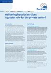 Furnizarea serviciilor spitalicești: un rol mai important pentru sectorul privat?