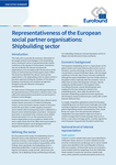 Representativeness of the European social partner organisations: Shipbuilding sector - Executive summary