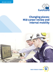 Changing places: Mid-career review and internal mobility