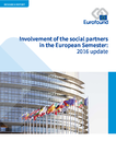 Involvement of the social partners in the European Semester: 2016 update