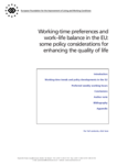 Working-time preferences and work-life balance in the EU: some policy considerations for enhancing the quality of life