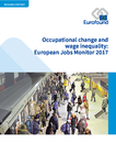 Occupational change and wage inequality: European Jobs Monitor 2017