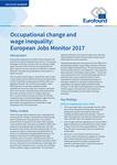 Změny v oblasti povolání a nerovnost v odměňování: Evropský monitor pracovních míst 2017