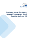 Fraudulent contracting of work: Bogus self-employment (Czech Republic, Spain and UK)