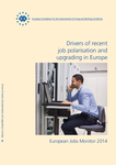Drivers of recent job polarisation and upgrading in Europe - European Jobs Monitor 2014