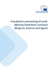 Fraudulent contracting of work: Abusing fixed-term contracts (Belgium, Estonia and Spain)