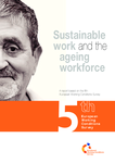 Sustainable work and the ageing workforce