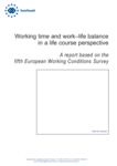 Working time and work–life balance in a life course perspective