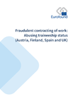 Fraudulent contracting of work: Abusing traineeship status (Austria, Finland, Spain and UK)