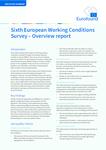 Al șaselea sondaj european privind condițiile de muncă - Raport general