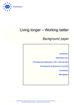Living longer – Working better: Background paper