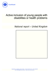 Active inclusion of young people with disabilities or health problems: United Kingdom