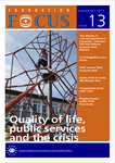 Foundation Focus - Quality of life, public services and the crisis