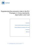 Experiencing the economic crisis in the EU: Changes in living standards, deprivation and trust