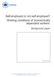 Self-employed or not self-employed? Working conditions of 'economically dependent workers' - Background paper
