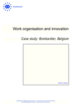 Work organisation and innovation: Case study: Bombardier, Belgium