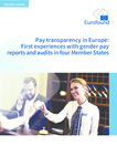 Pay transparency in Europe: First experiences with gender pay reports and audits in four Member States