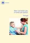 More and better jobs in home-care services - Portugal