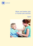 More and better jobs in home-care services - Spain