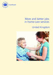 More and better jobs in home-care services - United Kingdom