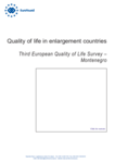 Quality of life in enlargement countries: Third European Quality of Life Survey – Montenegro