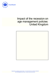 Impact of the recession on age management policies: United Kingdom