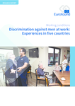 Discrimination against men at work: Experiences in five countries