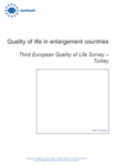 Quality of life in enlargement countries: Third European Quality of Life Survey – Turkey